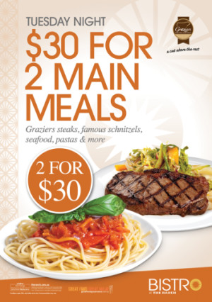 Tuesday $30 for any 2 Main Meals