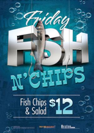 Friday $12 Fish 'n Chips